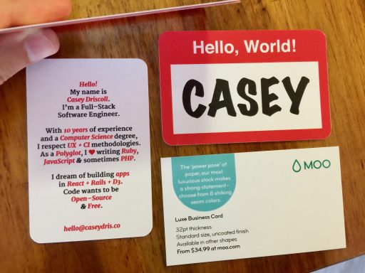 The 'Moo size' cards are more square shaped compared to a conventional business card. A good decision for personal business card.